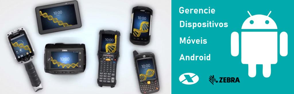 Gerenciar dispositivos móveis Android Zebra